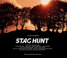 STAG HUNT<BR />FEATURE FILM<BR /><BR />SOUND SUPERVISOR &#8211; POST