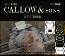 Callow and Sons<br />short film<br /><br />Location Sound<br />Sound Design<br />5.1 Dubbing Mix